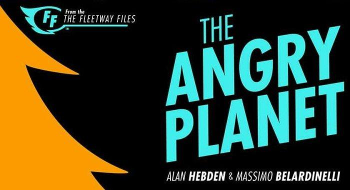 The Fleetway Files - Angry Planet Promotional Image (Hibernia Comics)
