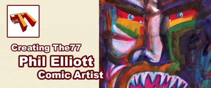 Meet The77: Comic Artist Phil Elliott