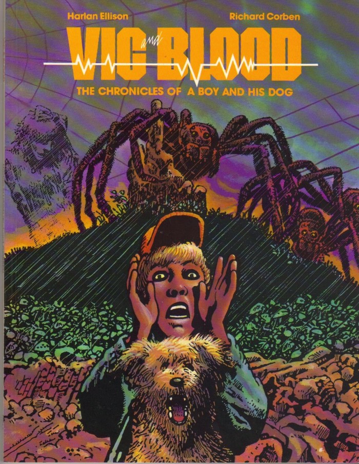 Vic and Blood by Harlan Ellison and Richard Corben