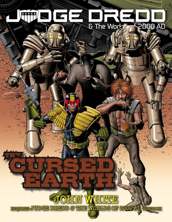 Judge Dredd & The Worlds of 2000AD - The Cursed Earth Source Book