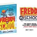 Freddy vs. School By Neill Cameron