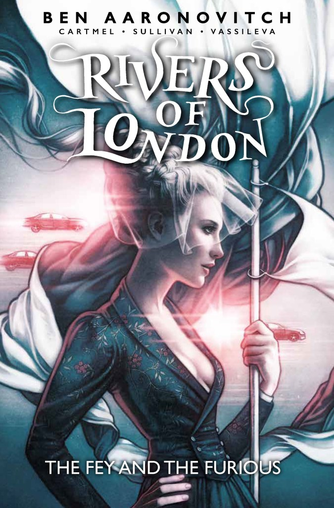 Rivers of London Volume 8:The Fey and the Furious - Cover