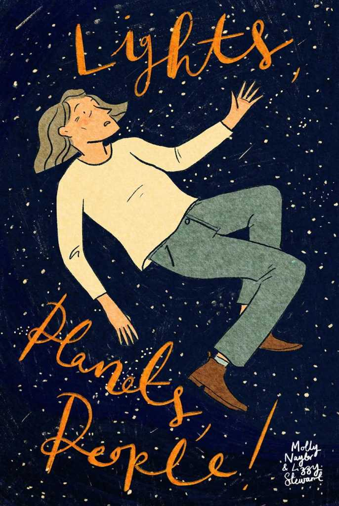 Lights! Planets! People! by Lizzy Stewart and Molly Naylor