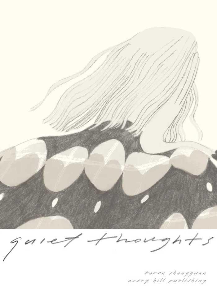 Quiet Thoughts by Karen Shangguan