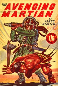 The Avenging Martian by Vargo Statten (John Russell Fearn) - cover by Ron Turner