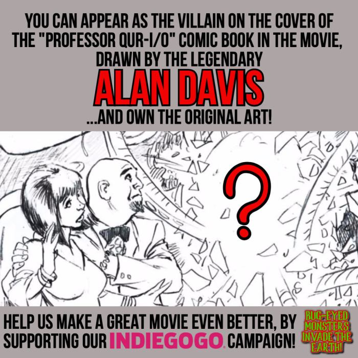 Alan Davis' sketch for Bug-Eyed Monsters Invade the Earth mock comic book cover. The final, inked artwork is going be amazing, the team says, and a lucky backer will not only score the original art, but will also have their likeness featured as the villain... this perk is available on the project's Indiegogo page