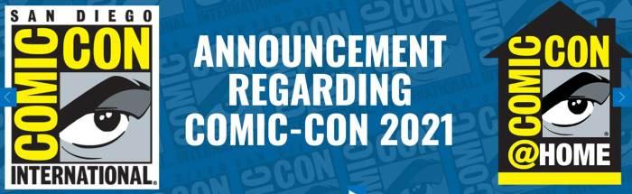 San Diego Comic-Con 2021 - Cancelled