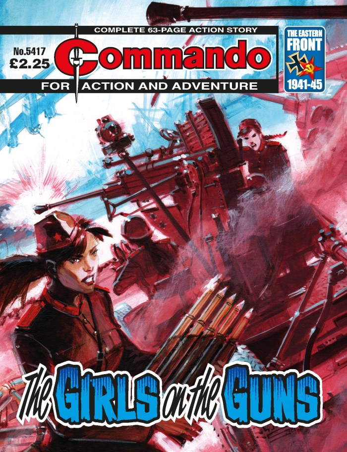 Commando 5413: Action and Adventure: The Girls on the Guns