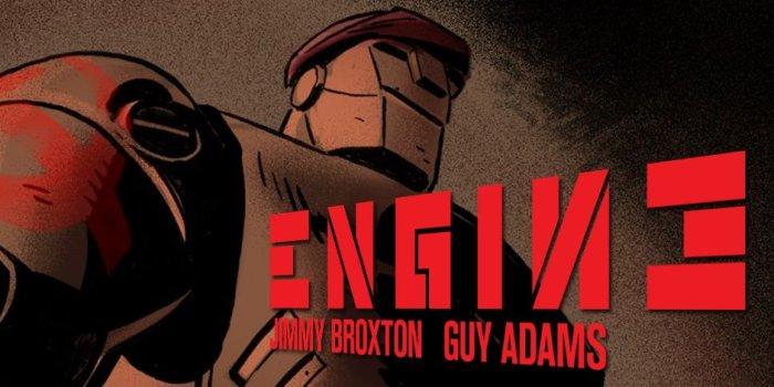 Engine by David Broxton and Guy Adams