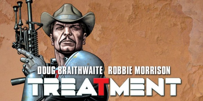 Madefire - Treatment by Dougie Braithwaite and Robbie Morrison
