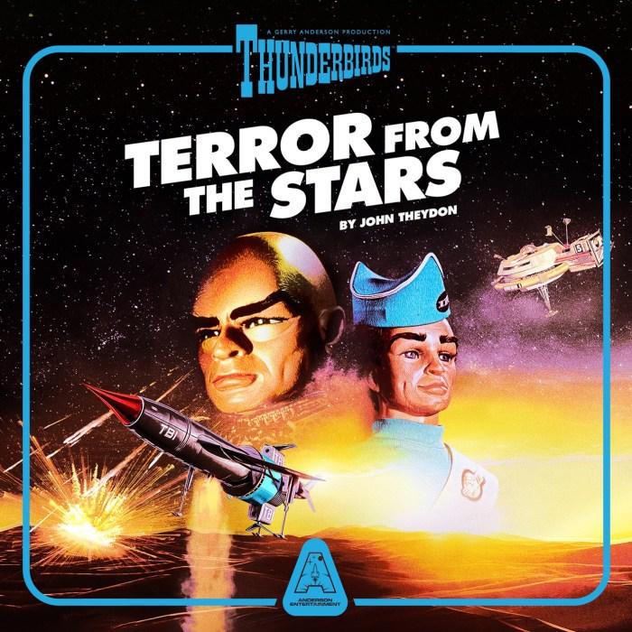 Thunderbirds: Terror from the Stars Audio Book