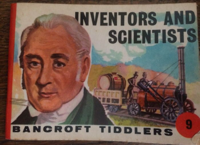Bancroft Tiddlers 9 - Inventors and Scientists