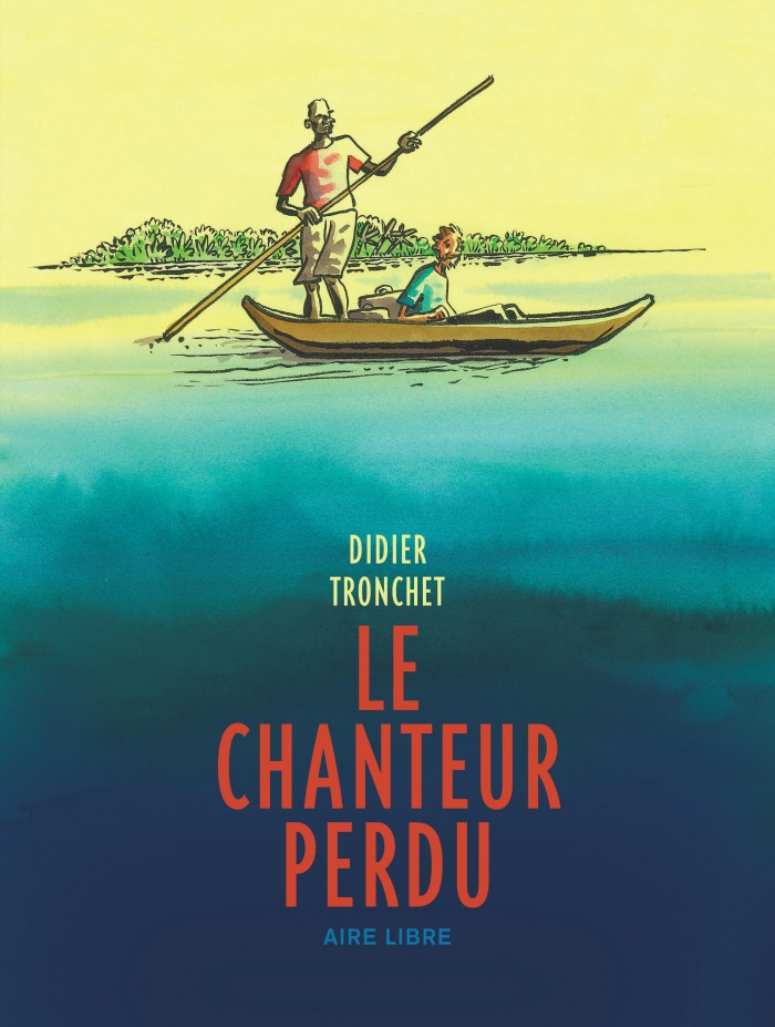 """Le Chanteur perdu (""""The Lost Singer"""") written and illustrated by Didier Tronchet"""