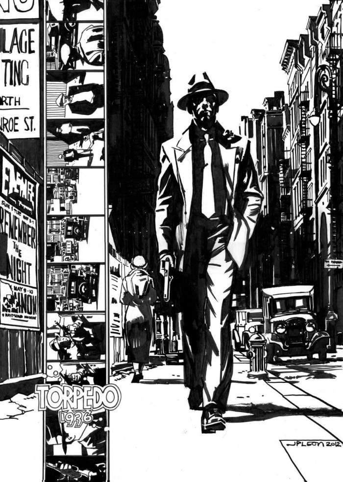 """John Paul Leon's  fantastic tribute to Jordi Bernet (and Alex Toth's) Torpedo. """"In my eyes John Paul was right up there with both of those comic giants,"""" says David Roach"""