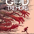 Aftershock Comics - God of Tremors by Peter Milligan