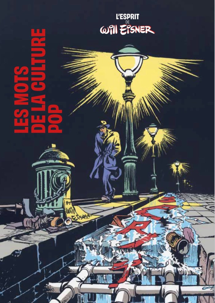 The Spirit of Will Eisner exhibition now open at Musée Thomas Henry, Cherbourg (2021)