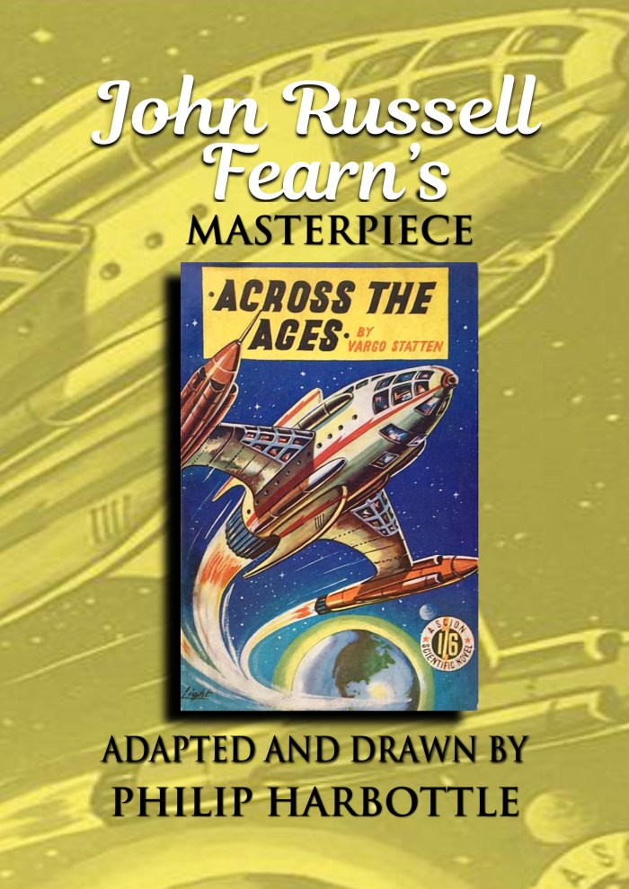 John Russell Fearn's Across the Ages, adapted into comics by Philip Harbottle