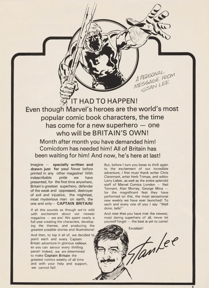 Stan Lee introduces Captain Britain in the comic's first weekly issue. He flew to the UK to promote the launch, too