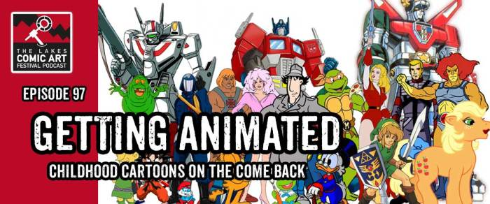 Lakes International Comic Art Festival Podcast Episode 97 - Getting Animated