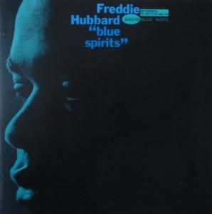 Blue Spirits Freddie Hubbard