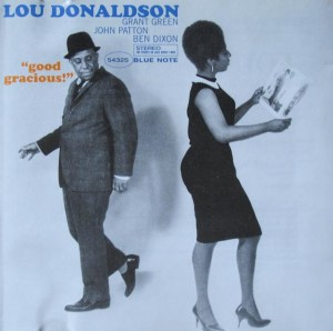 Good Gracious Lou Donaldson cover