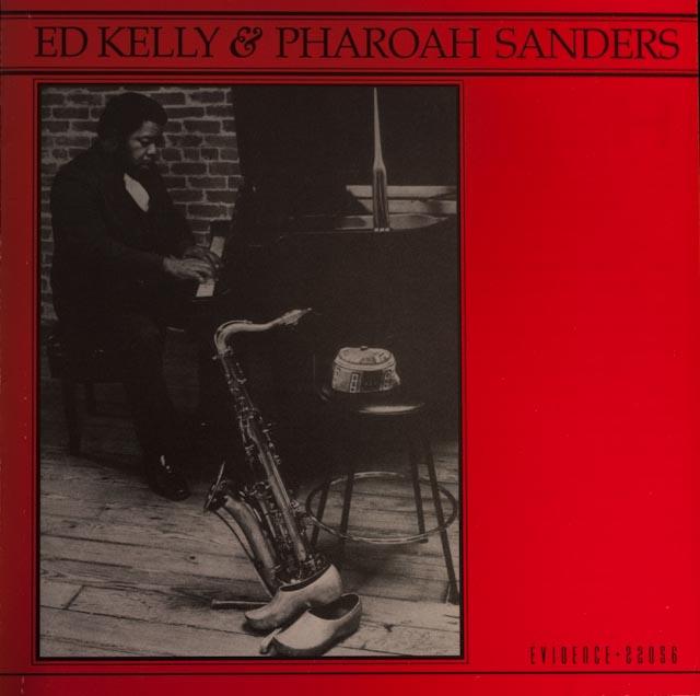 Ed Kelly And Pharoah Sanders Downwithit
