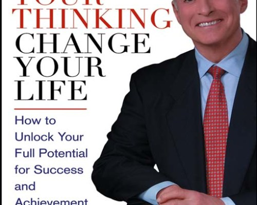 Change Your Thinking Change Your Life – Brian Tracy