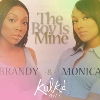 Brandy & Monica - The Boy Is Mine (Kulkid Remix)