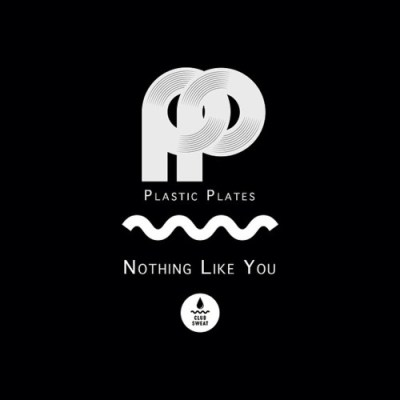 Plastic Plates - Nothing Like You EP