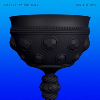 DYLTS - Pat Lok - Could Be Mine Ft. Patrick Baker (Original Mix)