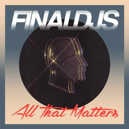 DYLTS - Final DJs - All That Matters