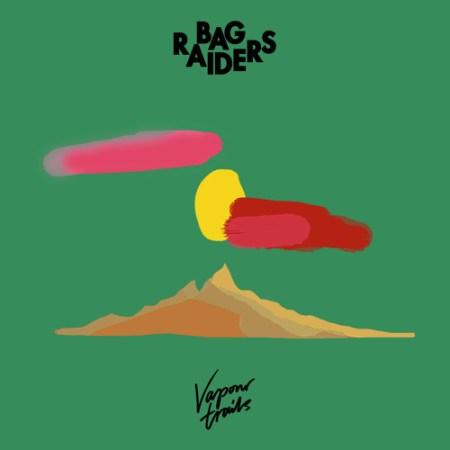 DYLTS - Bag Raiders - Vapour Trails