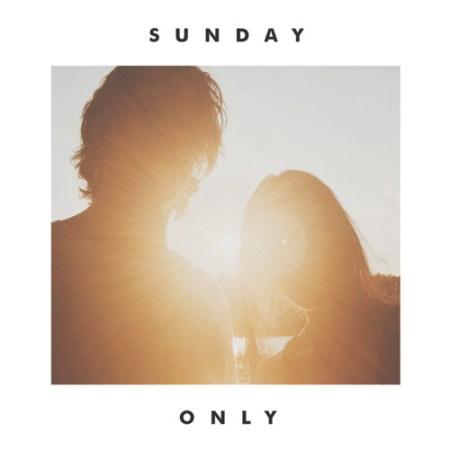 DYLTS - Sunday - Only