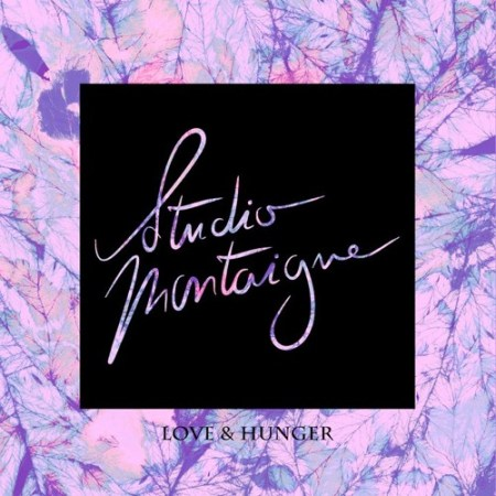 "Studio Montaigne is back with ""Love & Hunger"""