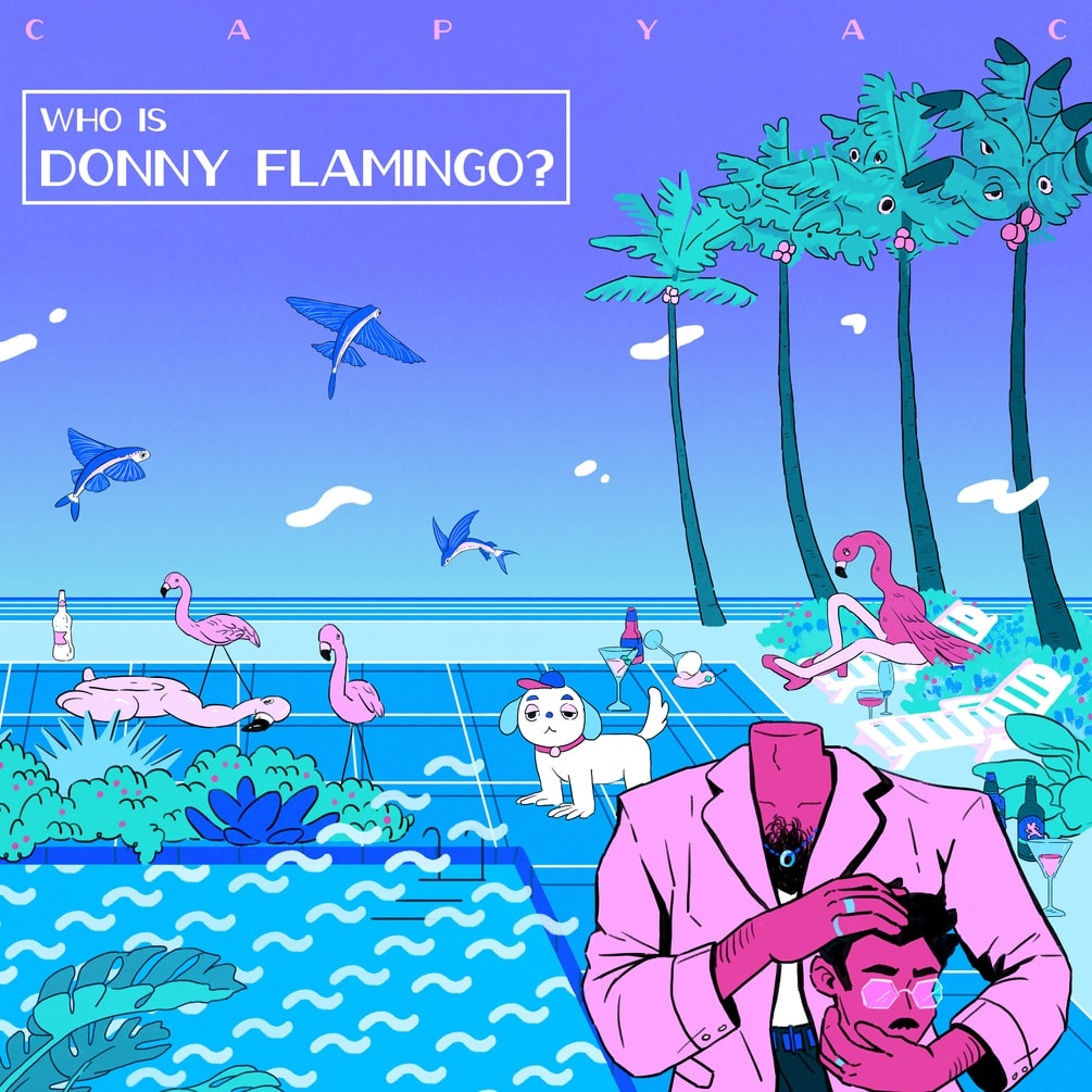 "Discover CAPYAC's fun universe with ""Who Is Donny Flamingo?"""