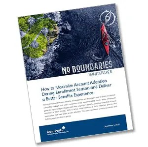 Whitepaper: How to Maximize Account Adoption During Enrollment Season and Deliver a Better Benefits Experience