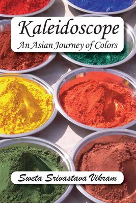 Kaleidoscope: An Asian Journey with Colors