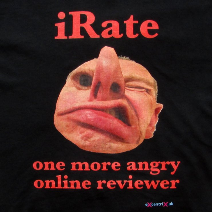 iRate: One More Angry Online Reviewer T-shirt XTS00018