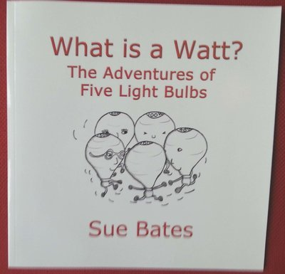 What is a Watt? The Adventures of Five Light Bulbs