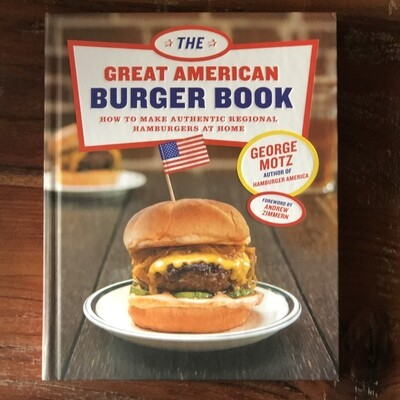 Great American Burger Book signed by George Motz