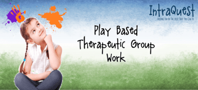 Play Based Therapeutic Group Work