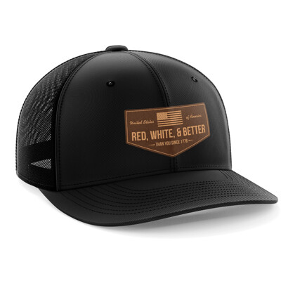 Hat - Leather Patch: Red, White, and Better Than You