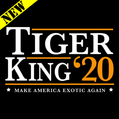 T-Shirt - Tiger King 2020