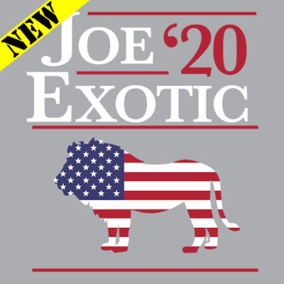 T-Shirt - Joe Exotic 2020 (Tiger)