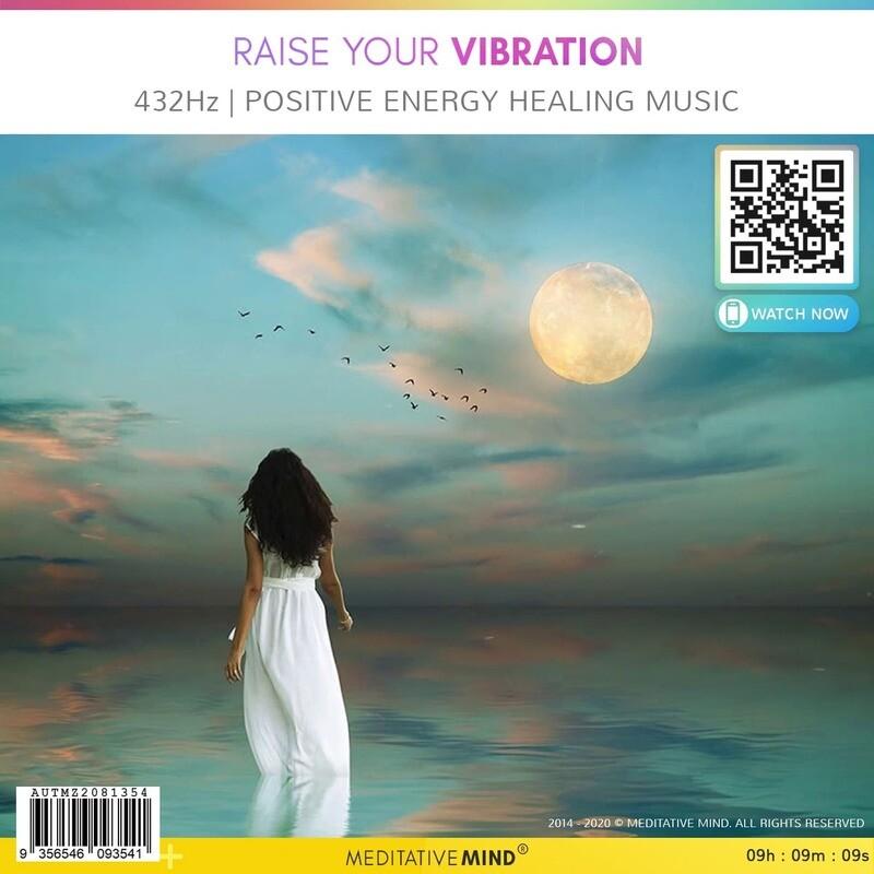 Raise your Vibration - 432Hz | Positive Energy Healing Music