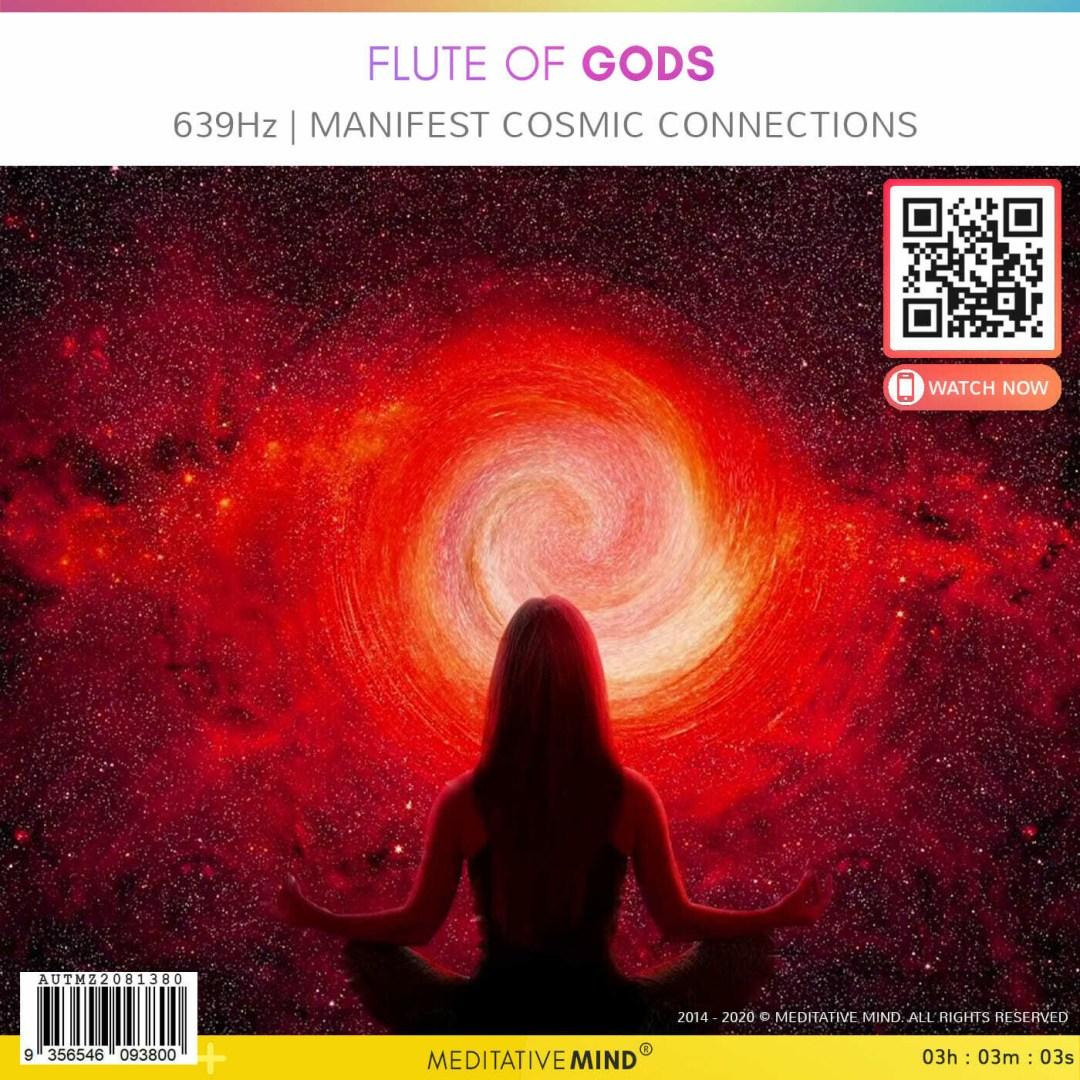 FLUTE of GODS -  639Hz | Manifest Cosmic Connections