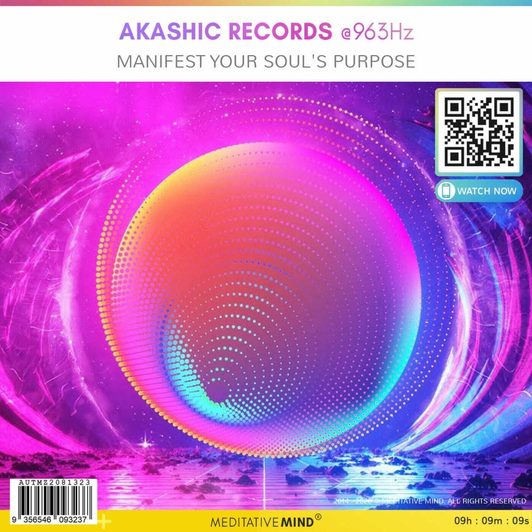 AKASHIC RECORDS @963Hz - Manifest Your Soul's Purpose