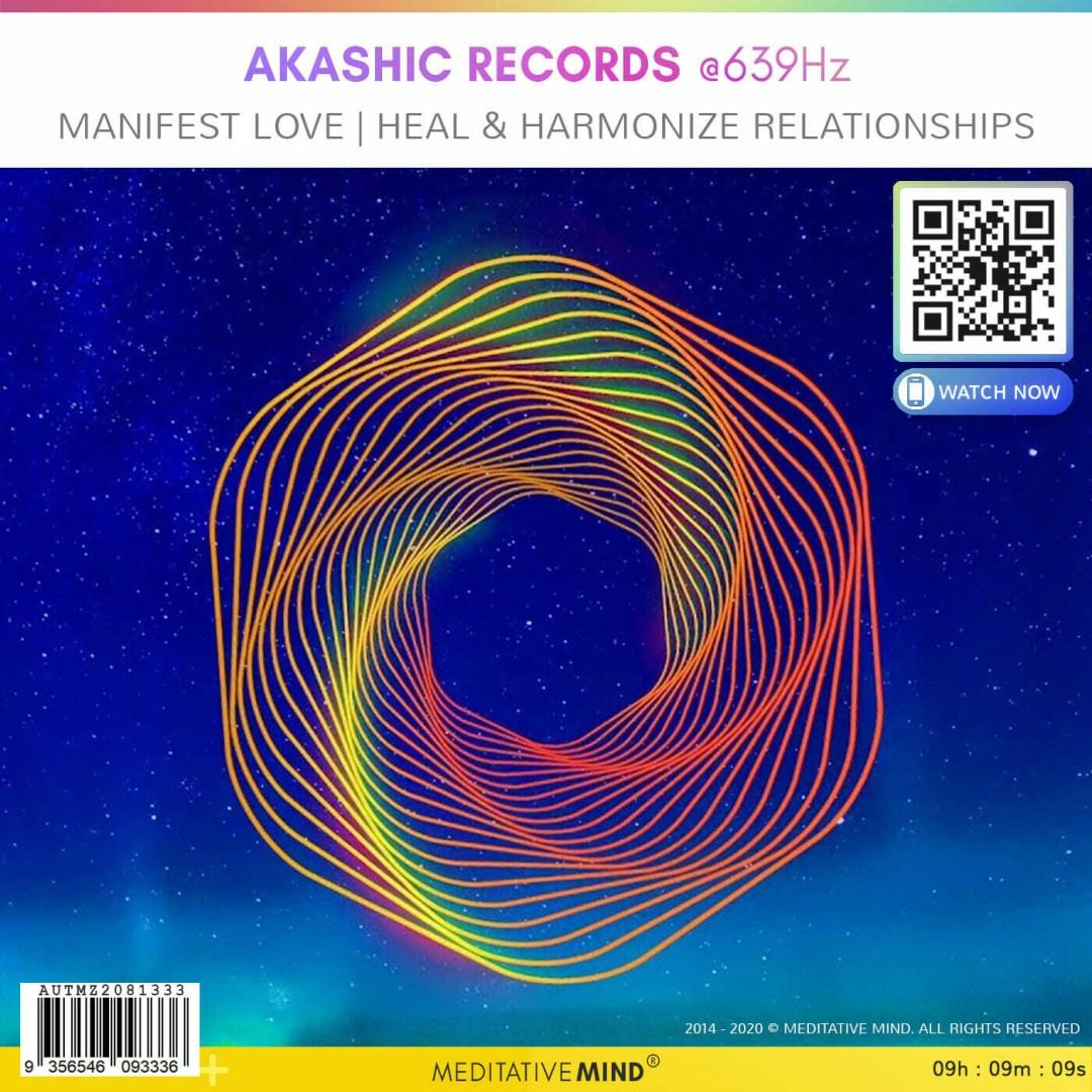 AKASHIC RECORDS @ 639Hz - Manifest Love | Heal & Harmonize Relationships