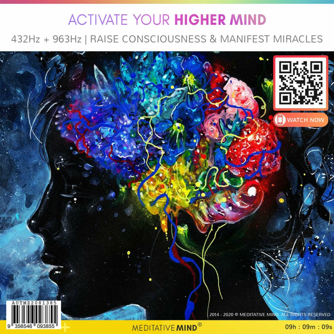 Activate Your Higher Mind - 432 Hz + 963 Hz   Raise Consciousness & Manifest Miracles