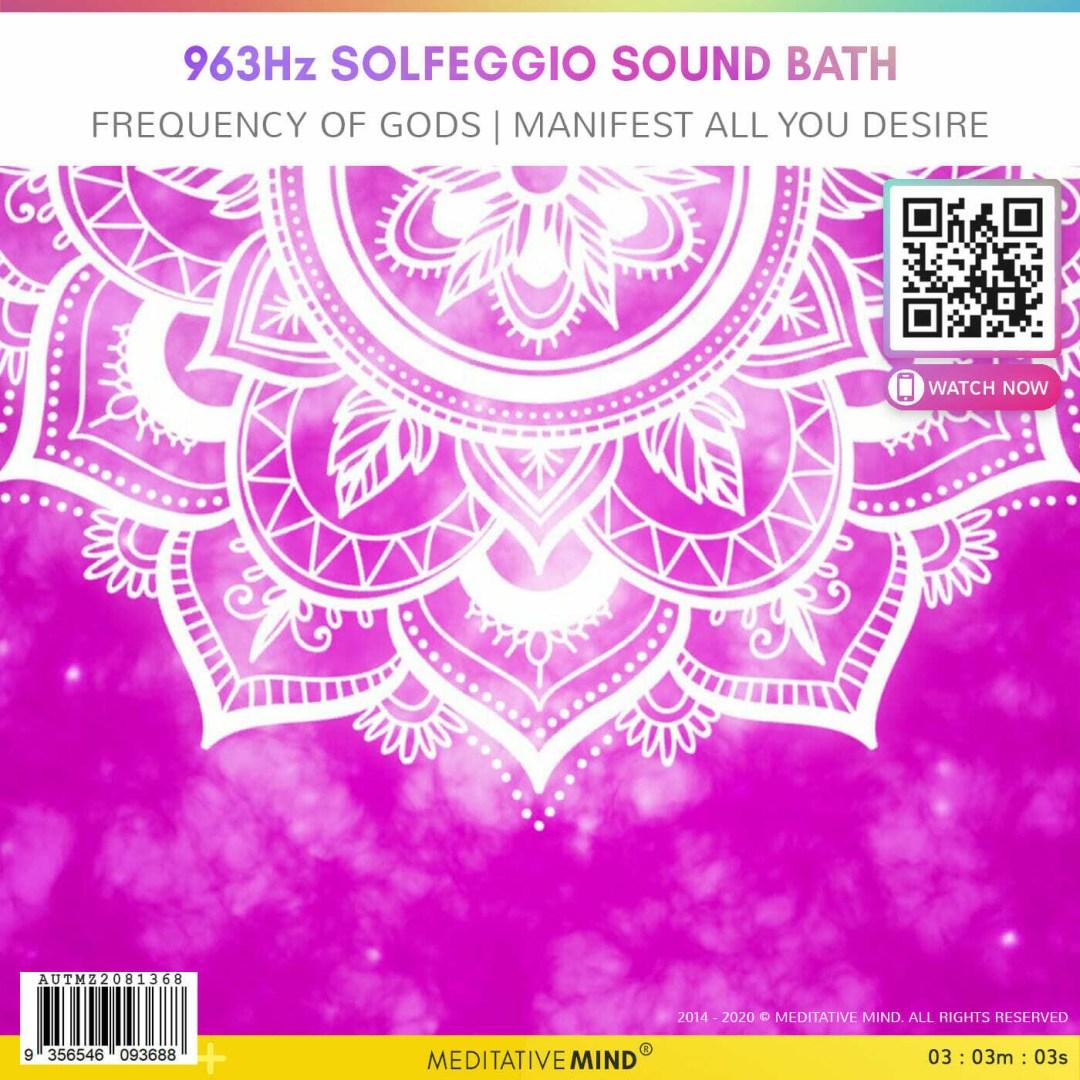 963Hz Solfeggio Sound Bath - Frequency of Gods   Manifest all you desire